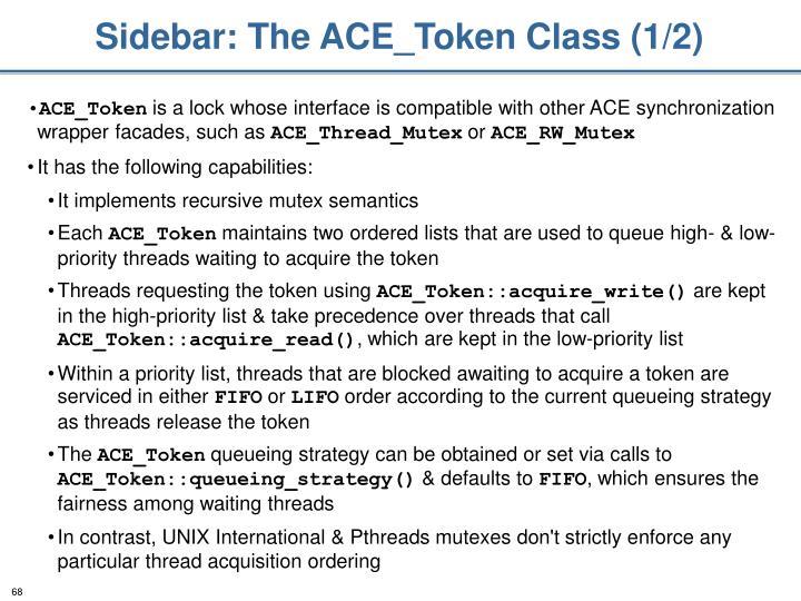 Sidebar: The ACE_Token Class (1/2)