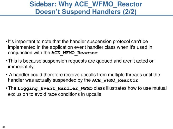 Sidebar: Why ACE_WFMO_Reactor Doesn't Suspend Handlers (2/2)