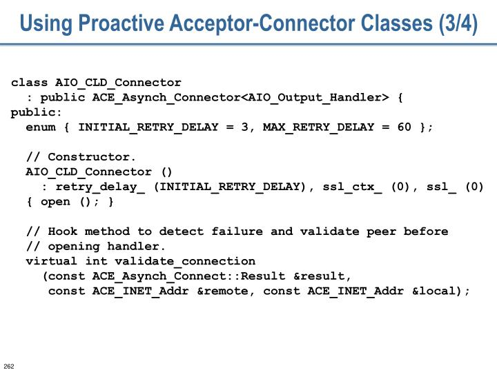 Using Proactive Acceptor-Connector Classes (3/4)