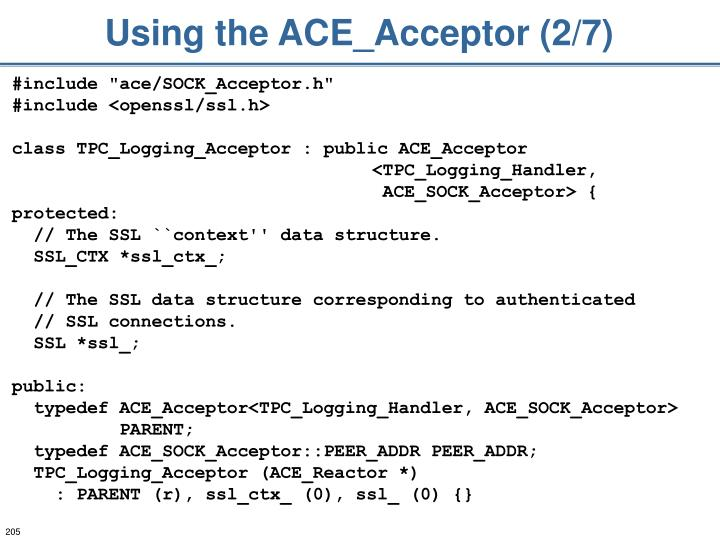 Using the ACE_Acceptor (2/7)