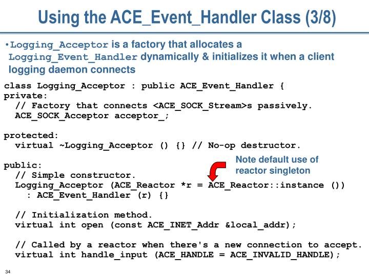 Using the ACE_Event_Handler Class (3/8)