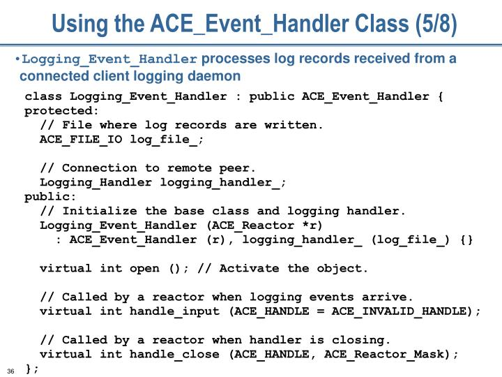 Using the ACE_Event_Handler Class (5/8)