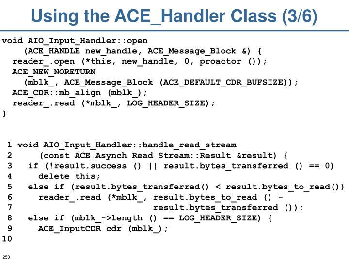 Using the ACE_Handler Class (3/6)