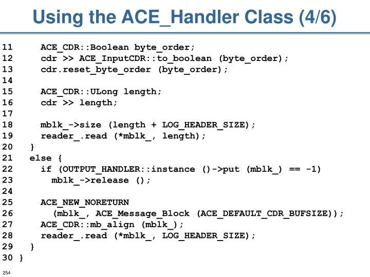 Using the ACE_Handler Class (4/6)