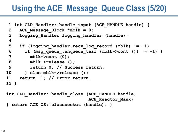 Using the ACE_Message_Queue Class (5/20)