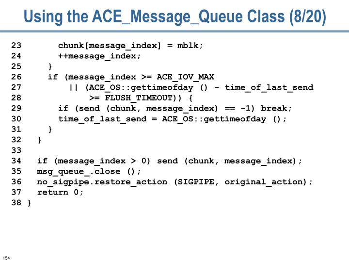 Using the ACE_Message_Queue Class (8/20)
