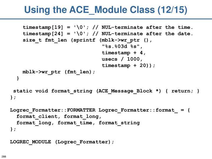 Using the ACE_Module Class (12/15)