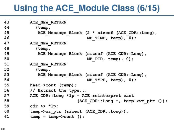 Using the ACE_Module Class (6/15)