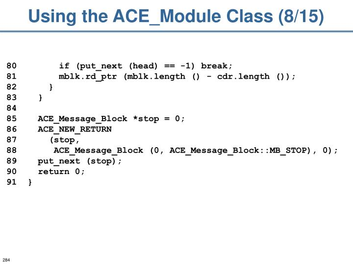 Using the ACE_Module Class (8/15)