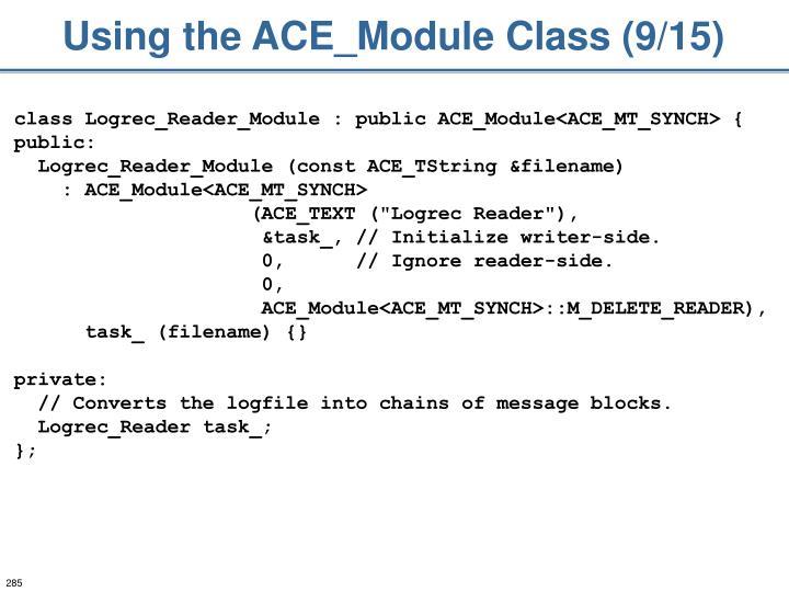 Using the ACE_Module Class (9/15)