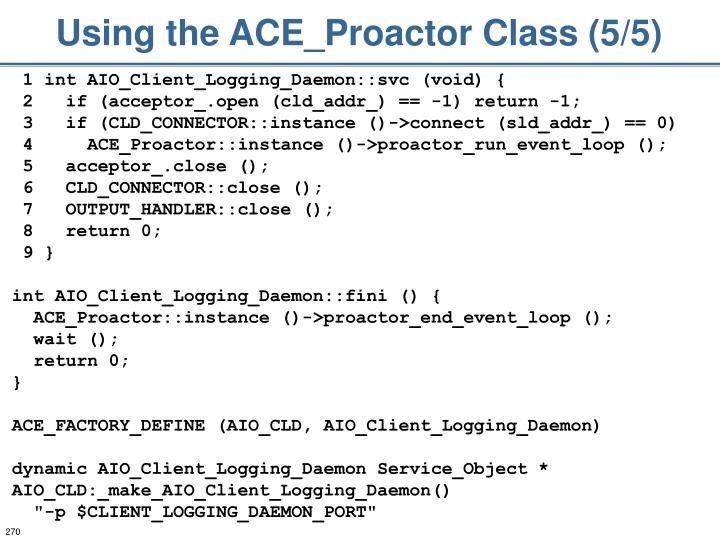 Using the ACE_Proactor Class (5/5)