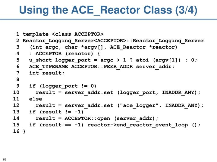 Using the ACE_Reactor Class (3/4)