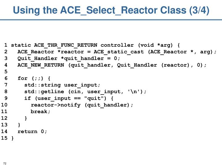 Using the ACE_Select_Reactor Class (3/4)