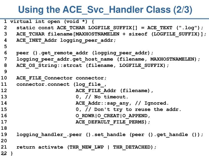Using the ACE_Svc_Handler Class (2/3)