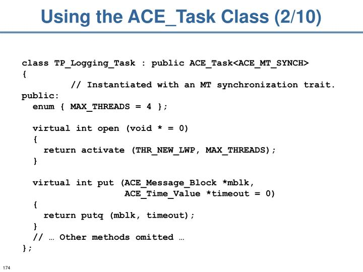 Using the ACE_Task Class (2/10)