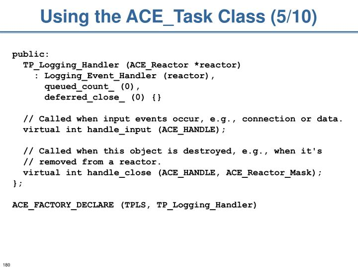 Using the ACE_Task Class (5/10)