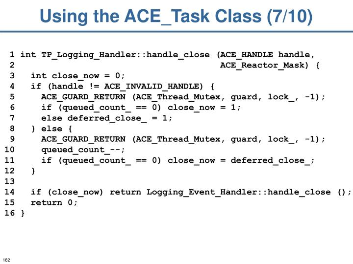 Using the ACE_Task Class (7/10)