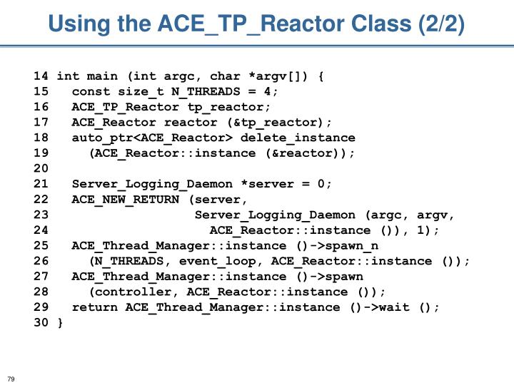 Using the ACE_TP_Reactor Class (2/2)