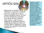 opti ki disk