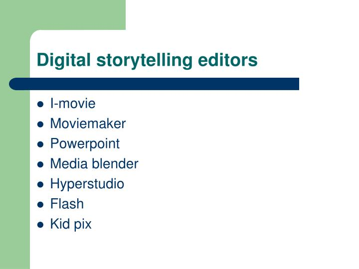 Digital storytelling editors