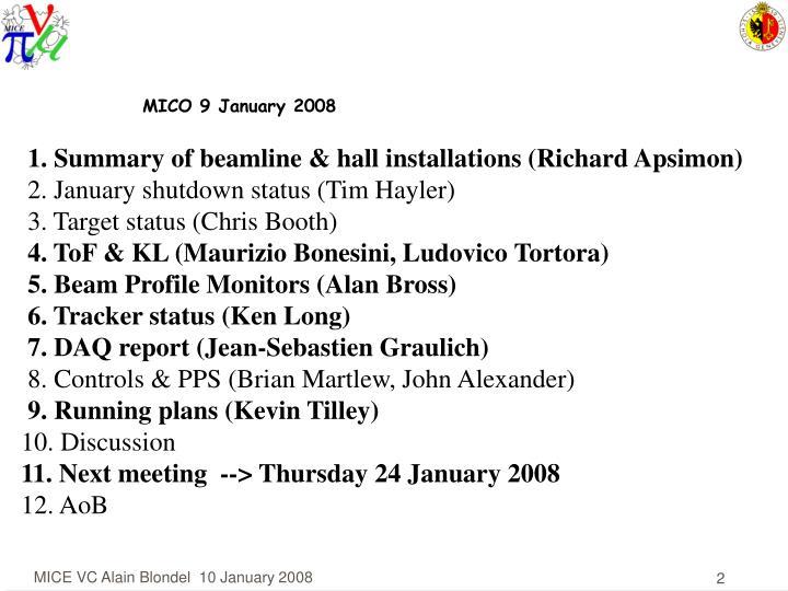 MICO 9 January 2008