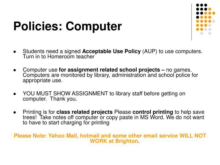 Policies: Computer