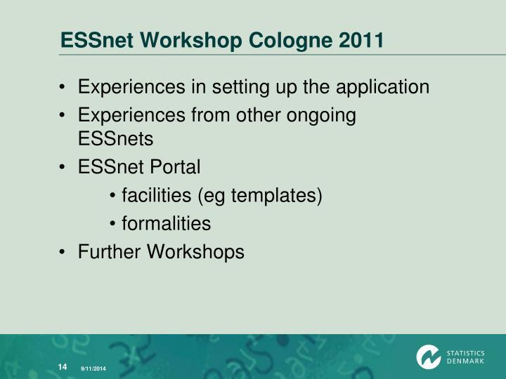 ESSnet Workshop Cologne 2011