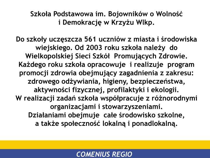 Szkoła Podstawowa im. Bojowników o Wolność