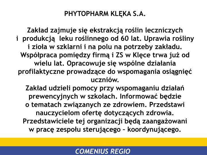 PHYTOPHARM KLĘKA S.A.