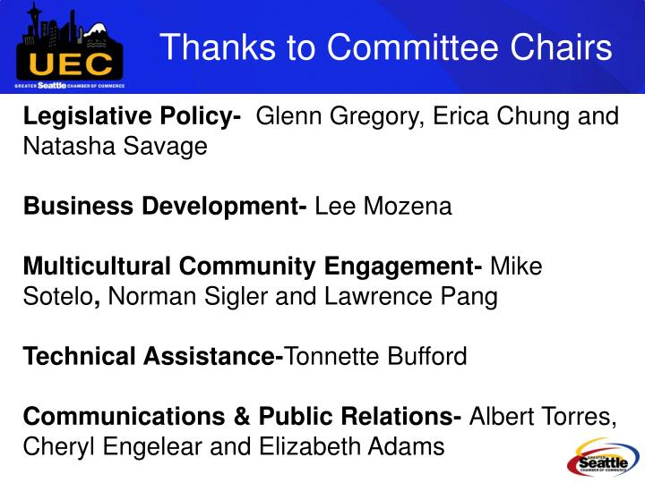 Thanks to Committee Chairs