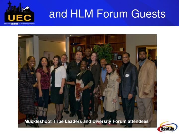 and HLM Forum Guests