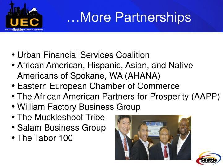 …More Partnerships