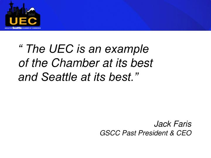 """"""" The UEC is an example"""