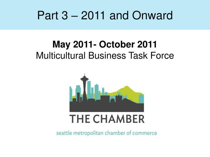 Part 3 – 2011 and Onward
