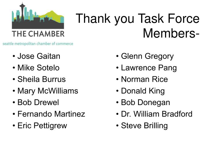 T              Thank you Task Force Members-
