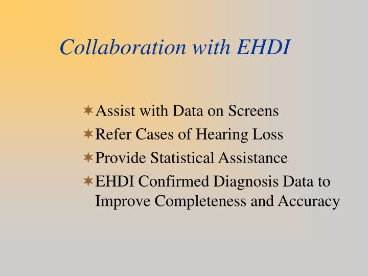 Collaboration with EHDI