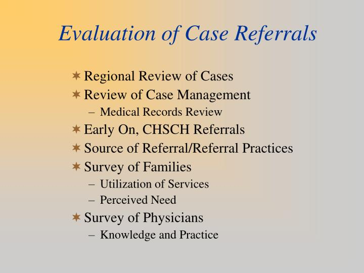Evaluation of Case Referrals