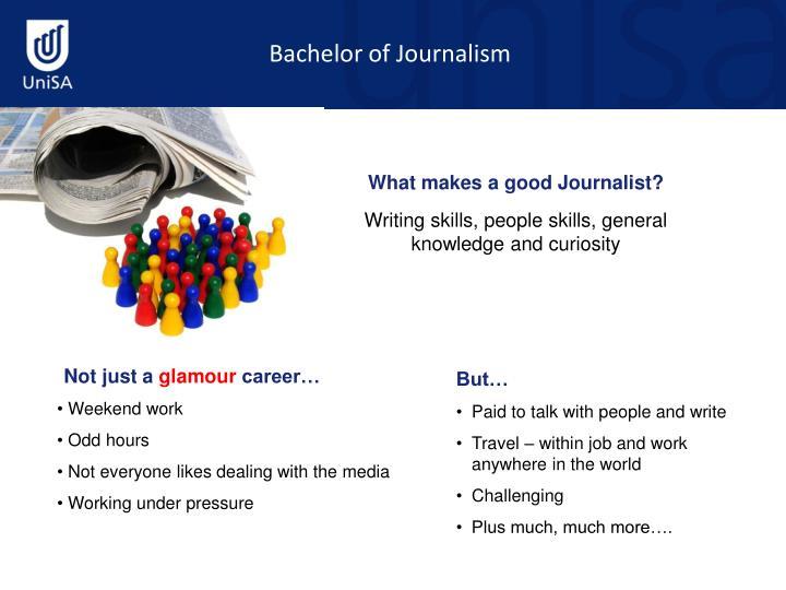 Bachelor of Journalism