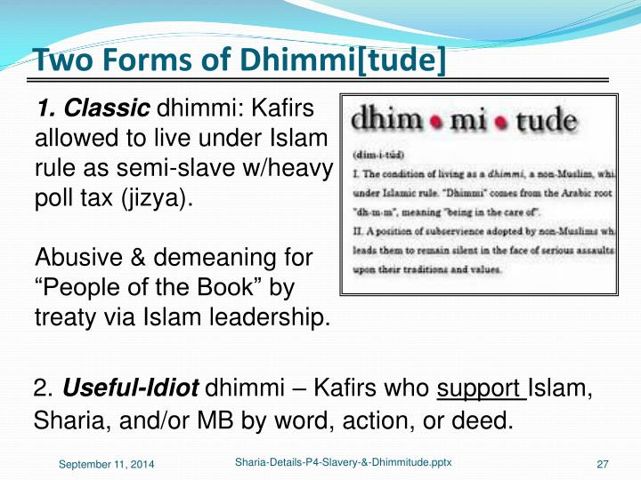 Two Forms of Dhimmi[tude]