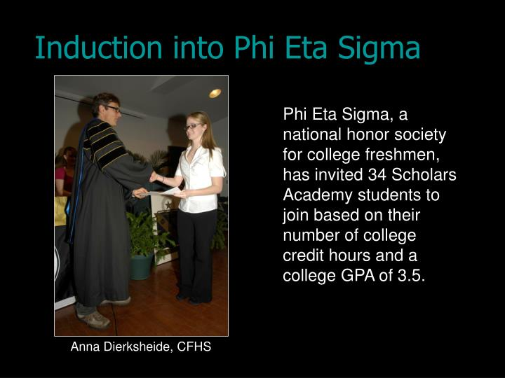 Induction into Phi Eta Sigma
