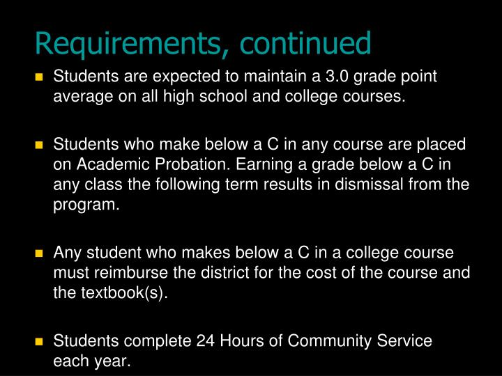 Requirements, continued