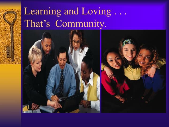 Learning and Loving . . .