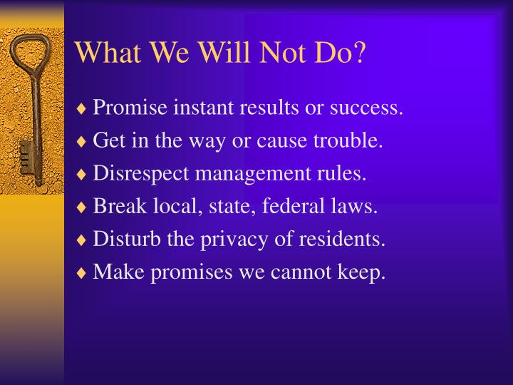 What We Will Not Do?