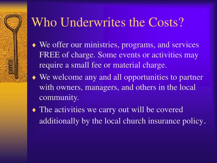 Who Underwrites the Costs?