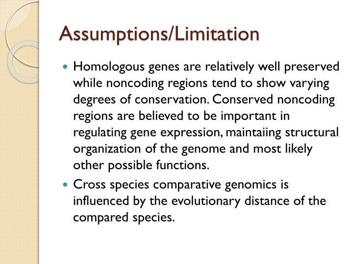Assumptions/Limitation