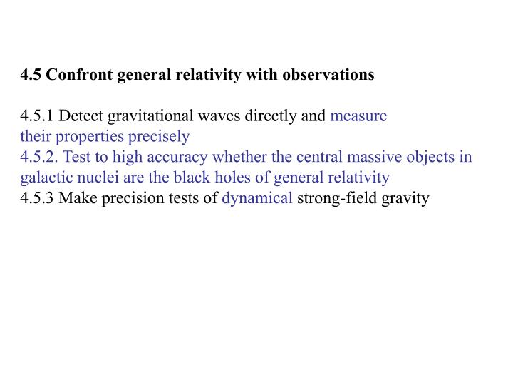 4.5 Confront general relativity with observations