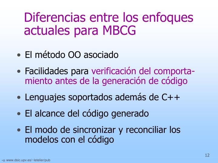 Diferencias entre los enfoques actuales para MBCG