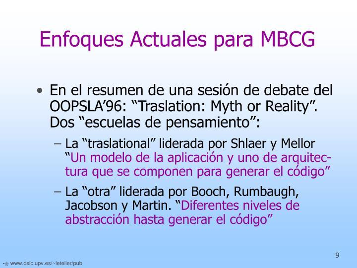 Enfoques Actuales para MBCG