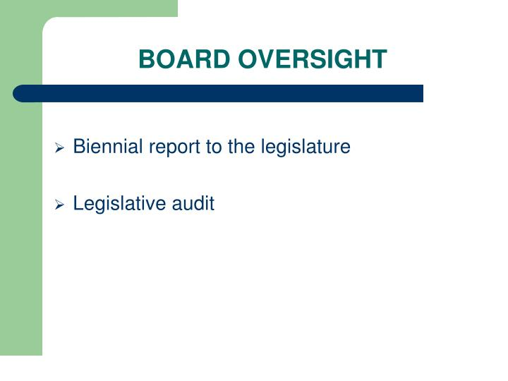 BOARD OVERSIGHT