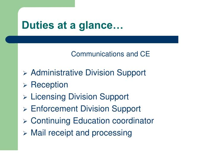 Duties at a glance…